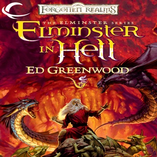 Elminster in Myth Drannor: Forgotten Realms: Elminster, Book