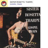 Sister Rosetta Tharpe - Beams of Heaven