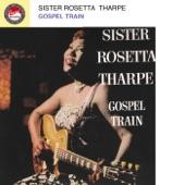 Sister Rosetta Tharpe - I Shall Know Him