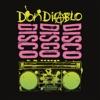 Disco Disco Disco - EP, Don Diablo