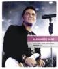 Canciónes para un Paraíso (En Vívo) [Deluxe Edition], Alejandro Sanz
