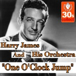Harry James and His Orchestra - One O'Clock Jump