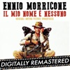 Il mio nome è nessuno Original Motion Picture Soundtrack