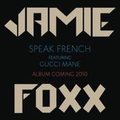Speak French (feat. Gucci Mane) - Single
