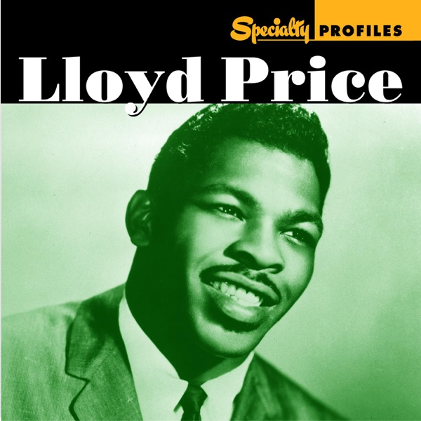 Lloyd Price - Tell Me Pretty Baby
