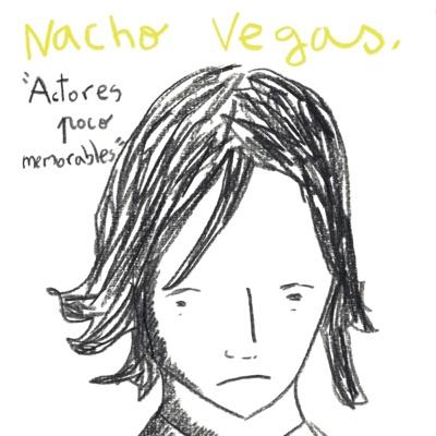 Actores Poco Memorables - Single - Nacho Vegas