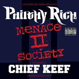 Menace II Society (feat. Chief Keef) - Single Mp3 Download