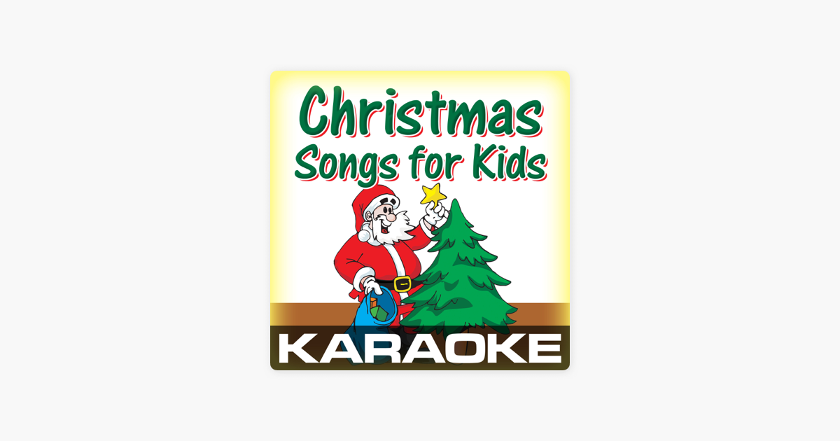 Karaoke: Christmas Songs For Kids by Karaoke Cloud on Apple Music