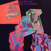 The Best of Booker T & The MG's - Booker T. & The M.G.'s