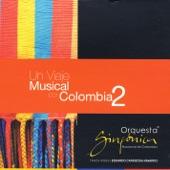 Orquesta Sinfónica Nacional de Colombia - Guabina Huilense
