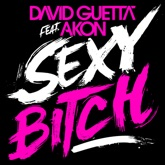 Sexy Bitch (Remixes) [feat. Akon]
