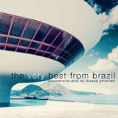 The Very Best From Brazil - Bossanova and Nu-Bossa Grooves
