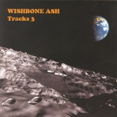 Wishbone Ash - Surfing A Slow Wave