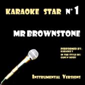 Mr Brownstone (in the style of Guns N' Roses) [Karaoke Versions] - EP