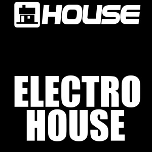 House - Electro House