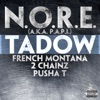 Tadow feat French Montana 2 Chainz Pusha T Single