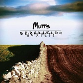 Mutts - Now Now Now