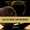 Roadhouse Professional Karaoke - Take Me Home, Country Roads (Instrumental Version) [Originally by John Denver] artwork