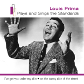 Louis Prima Plays and Sings the Standards