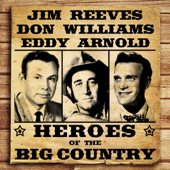Heroes of the Big Country - Reeves, Williams, Arnold