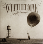 The Weatherman-Gregory Alan Isakov