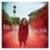 In Swings the Tide, Anika Moa