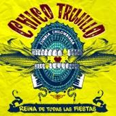 Chico Trujillo - Malgeniosa