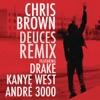 Deuces (Remix) [feat. Drake, Kanye West & André 3000] - Single