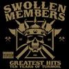 Swollen Members - Bottom Line