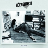 Holy Ghost! - Wait And See