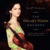 Hilary Hahn & Cory Smythe - In 27 Pieces The Hilary Hahn Encores Album