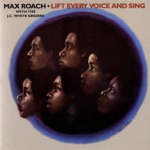 Max Roach - Let Thy People Go