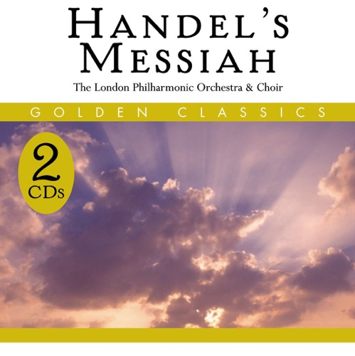 London Philharminic Choir, London Philharmonic Orchestra & Walter Süsskind - Handel: Messiah, HWV 56
