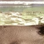 Robin Guthrie - Tera