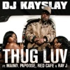 Thug Luv feat Maino Papoose Red Cafe Ray J Single