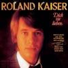 Roland Kaiser - Dich zu lieben Album