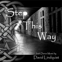 Step This Way (Irish Dance Music) by David Lindquist on Apple Music