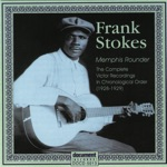 Frank Stokes - What's the Matter Blues