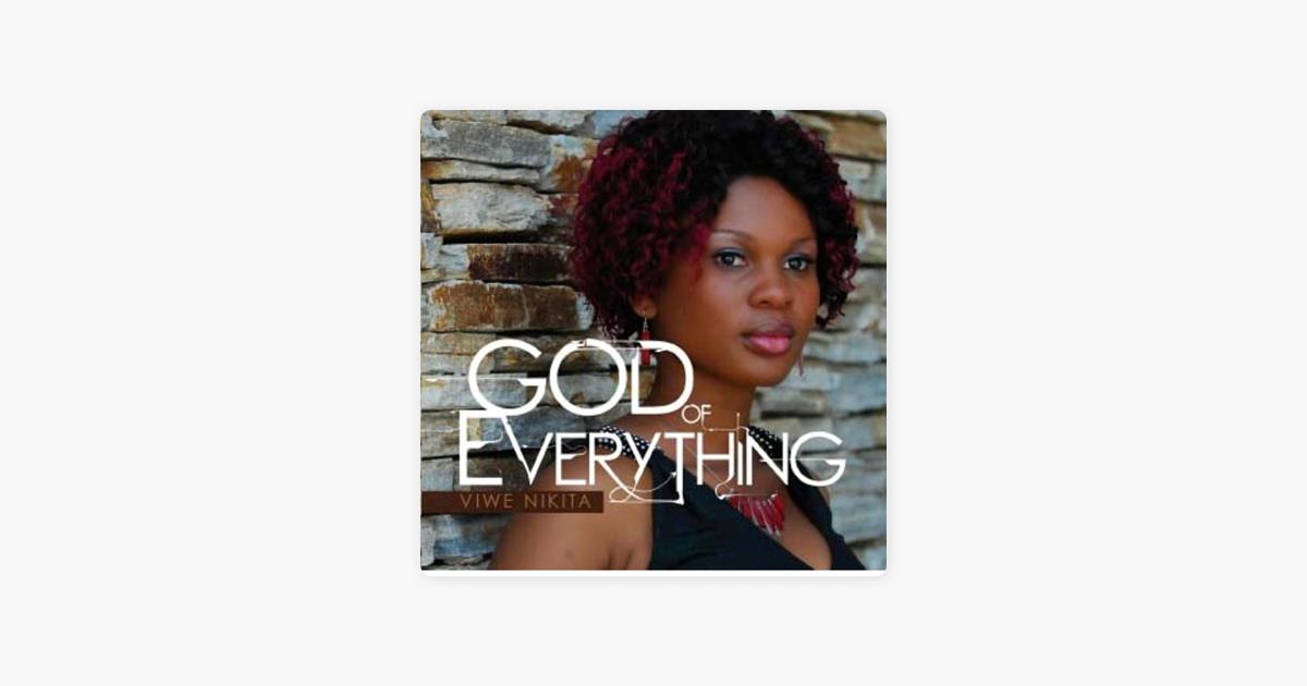 God of everything by Viwe Nikita - YouTube