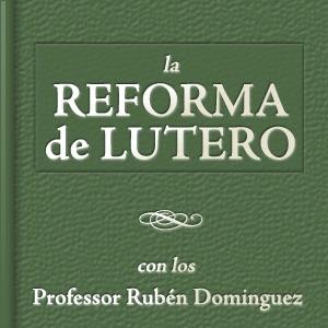 El Movimiento de Reforma de Lutero