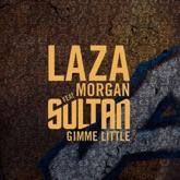 Gimme Little (feat. Sultan) - Single
