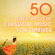 Various Artists - 50 Great Pieces of Classical Music for Summer