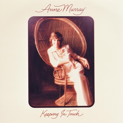 Keeping In Touch - Anne Murray