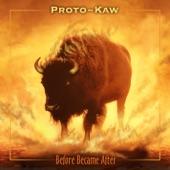 Proto-Kaw - Quantum Leapfrog