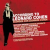 According to Leonard Cohen