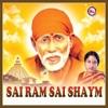Sai Ram Sai Shaym