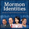 Mormon Identities - Who We Are, What We Believe, and How We Live