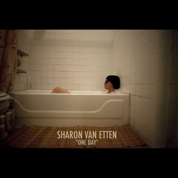 Sharon Van Etten - One Day