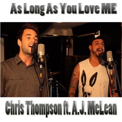 As Long As You Love Me (feat. A.J. McLean) [Live] - Single - Chris Thompson
