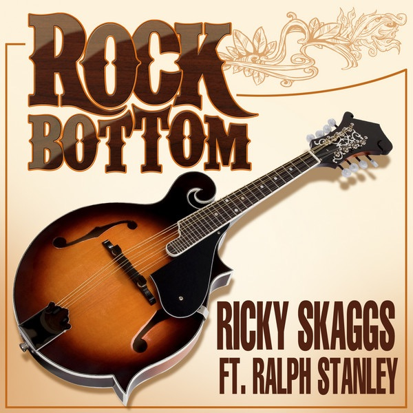 Rock Bottom (feat. Ralph Stanley)